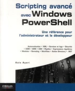 Scripting avancé avec Windows PowerShell