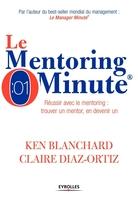K.Blanchard, C.Diaz-Ortiz - Le mentoring minute