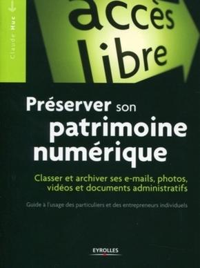 Claude Huc- Préserver son patrimoine numérique