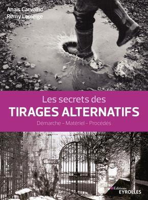 A.Carvalho, R.Lapleige- Les secrets des tirages alternatifs