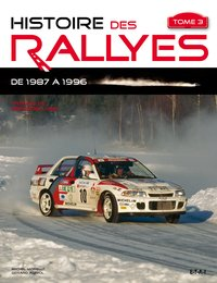 Histoire des rallyes - Tome 3