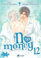 No money - Tome 2