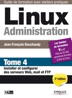 J.-F.Bouchaudy - Linux Administration - Tome 4