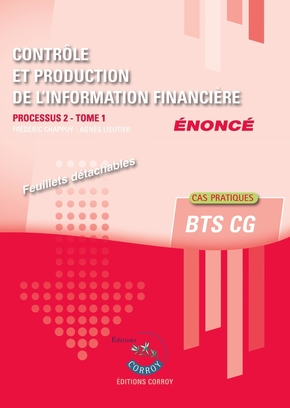 Controle et production de l information financiere t1 enonce - processus 2 du bts cg
