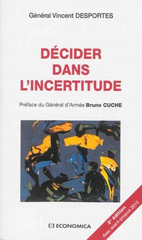 Décider dans l'incertitude
