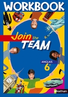 Join the team - Anglais - 6e - Workbook