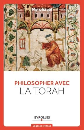 Marc Israel- Philosopher avec la torah