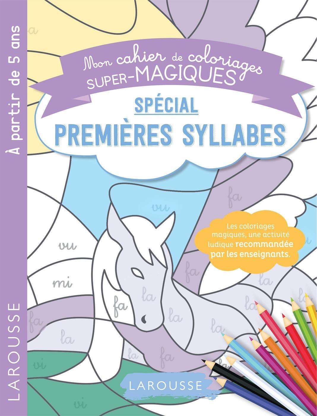 Coloriages magiques mes premières syllabes   Librairie Eyrolles