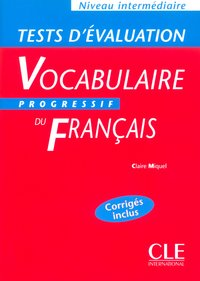 Tests evaluation vocabulaire progressive intermediaire