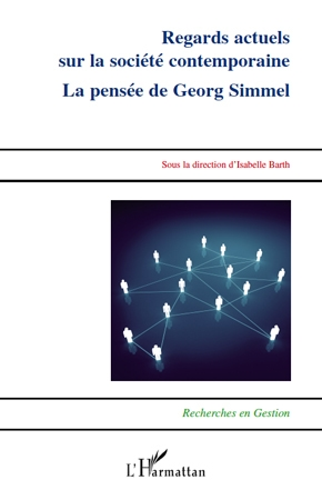 Regards actuels sur la société contemporaine la pensee de georg simmel