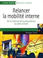 Philippe Taché - Relancer la mobilité interne
