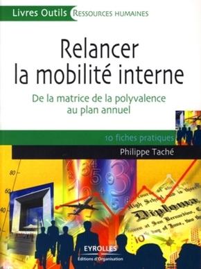 Philippe Taché- Relancer la mobilité interne