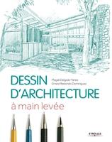 Magali Delgado Yanes, Ernest Redondo Dominguez - Dessin d'architecture