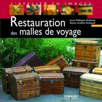 Jean Philippe Rolland, Marie Kieffer-Rolland - Restauration des malles de voyage