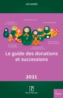 Le guide des donations et successions