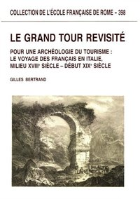 Le grand tour revisité
