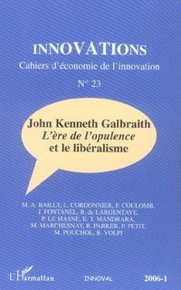 Innovations N° 23 : John Kenneth Galbraith
