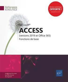 Access (Versions 2019 et office 365)