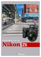 V.Lambert - Photographier avec son Nikon Z6