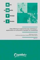 Data Mining et apprentissage statistique : application en assurance, banque et marketing