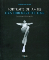 Portraits de jambes - legs through the lens