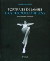 Catherine Gobet-Lalanne - Portraits de jambes - legs through the lens