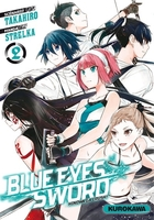 Blue eyes sword - Tome 2