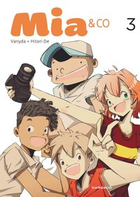 Mia and co - Tome 3