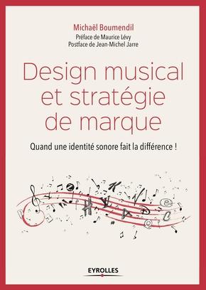 Boumendil, Michael- Design musical et stratégie de marque