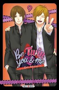 Be-twin you & me - Tome 9