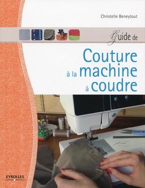 C.Beneytout- Guide de couture à la machine à coudre