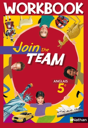 Join the Team - Anglais - 5e - Workbook