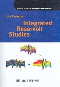 Integrated Reservoir Studies