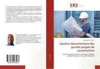 Gestion documentaire des grands projets de construction