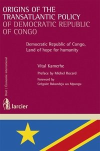 Origins of the transatlantic policy of democratic republic of congo