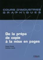 P.Prévôt, K.Izoulet - De la prepa de copie a la mise en pages