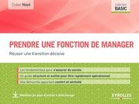 D.Noyé - Prendre une fonction de manager