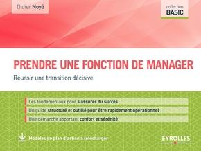 D.Noyé- Prendre une fonction de manager