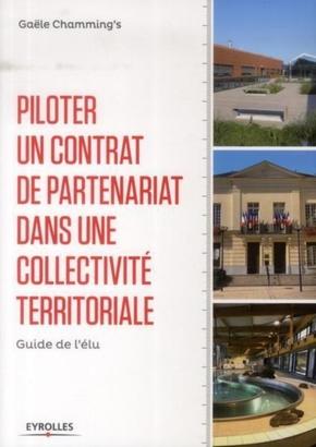 Gaële Chamming's- Piloter un contrat de partenariat dans une collectivité territoriale