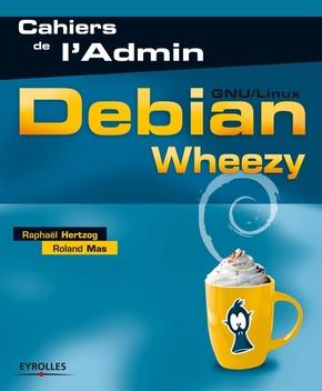R.Hertzog, R.Mas- Debian Wheezy