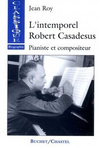 L'intemporel Robert Casadesus