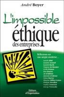 André Boyer - L'impossible éthique des entreprises