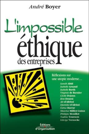 André Boyer- L'impossible éthique des entreprises