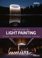 Jadikan - Les secrets du light painting