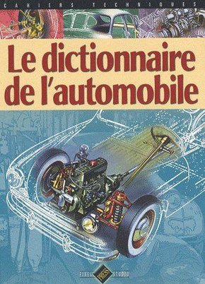 Le dictionnaire de l'automobile