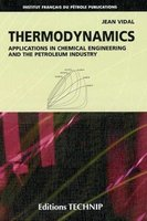 Thermodynamics - applications in chemical engineering and the petroleum industry
