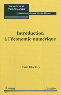 Introduction a l'economie numerique collection management et informatique