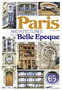 Paris, architecture de la Belle Epoque