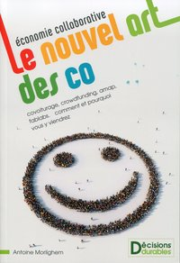 Economie collaborative - Le nouvel art des co