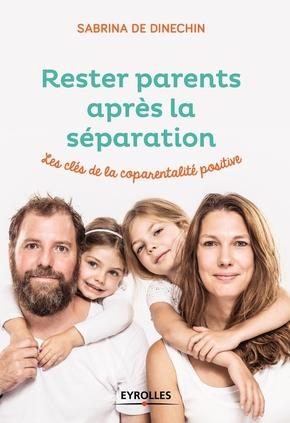 S.de Dinechin- Rester parents après la séparation